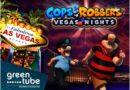 La popolare serie di slot nuova slot Cops 'n' Robbers Vegas Nights adesso per giocare al casinò online
