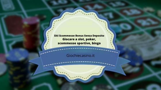 Siti Scommesse Bonus Senza Deposito